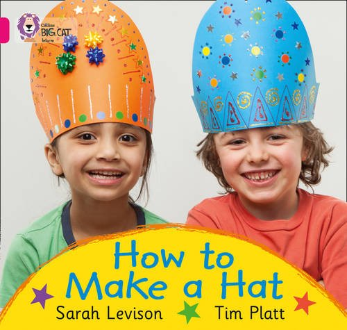 9780007512652: How to Make a Hat (Collins Big Cat)