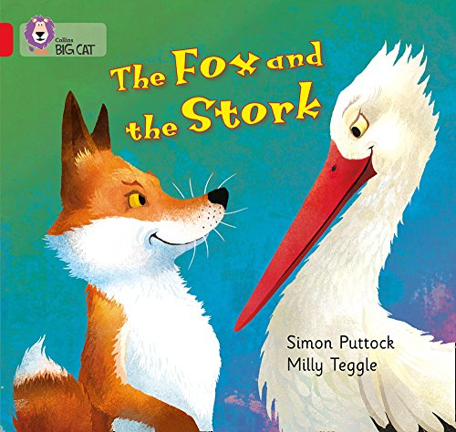 The Fox and the Stork: Band 02A/Red: Collins Big Cat,