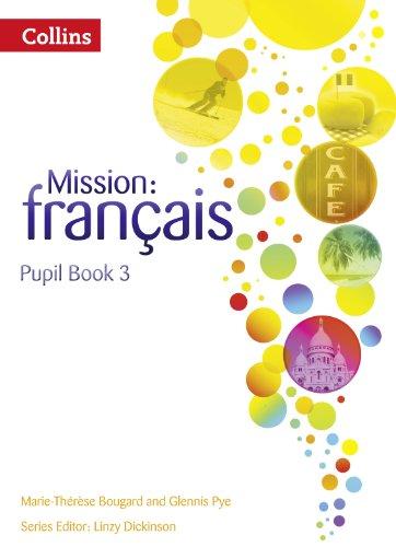 9780007513437: Mission: Fran�ais � Pupil Book 3 (Mission: Francais)