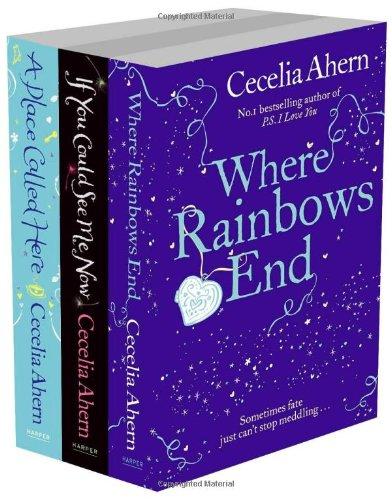 9780007513703: Cecelia Ahern 3-Book Set: Where Rainbows End, If You Could See Me Now, and A Place Called Here