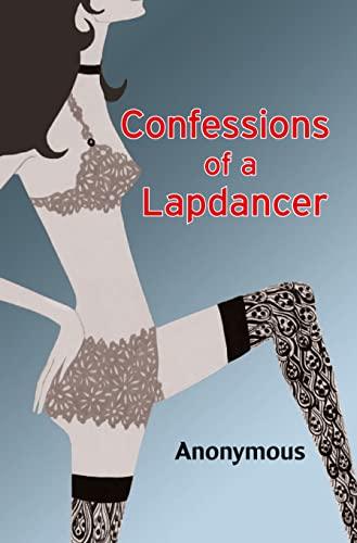9780007513833: Confessions of a Lapdancer