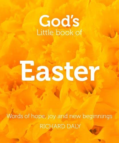 9780007513864: God's Little Book of Easter: Words of Hope, Joy and New Beginnings