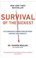 9780007513871: Survival of the Sickest: A Medical Maverick Discovers Why We Need Disease