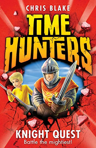 9780007514007: Knight Quest (Time Hunters, Book 2)