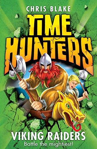 9780007514021: Viking Raiders (Time Hunters, Book 3)
