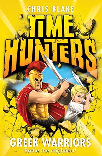 9780007514045: Greek Warriors (Time Hunters, Book 4)