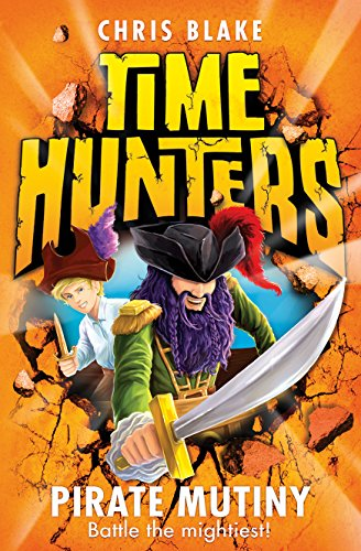 9780007514069: Pirate Mutiny (Time Hunters, Book 5)