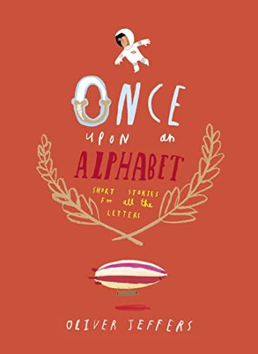 9780007514274: Once Upon an Alphabet