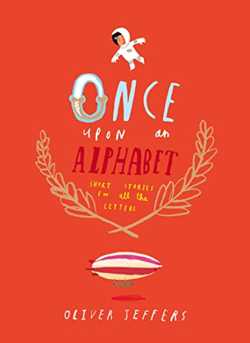 Once Upon an Alphabet (Short Stories for: Jeffers, Oliver