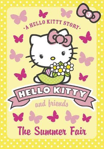 9780007514373: The Summer Fair (Hello Kitty and Friends, Book 3)