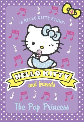 9780007514397: The Pop Princess (Hello Kitty and Friends)