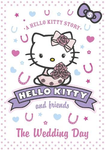 9780007514410: The Wedding Day (Hello Kitty and Friends, Book 5)