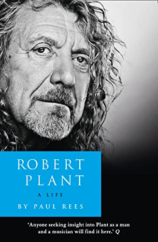9780007514892: Robert Plant: a Life: The Biography