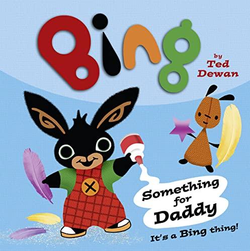 9780007515400: Bing: Something For Daddy