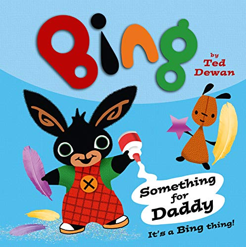 9780007515400: Bing: Something For Daddy