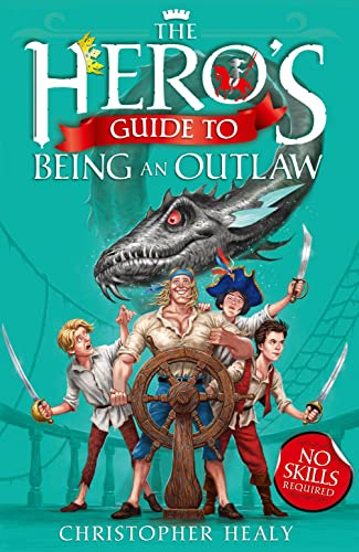 9780007515677: The Hero's Guide to Being an Outlaw (Heros Guide 3)