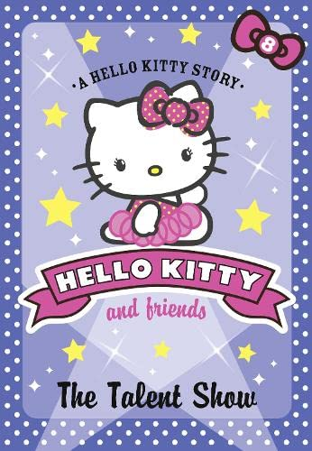 9780007515769: The Talent Show (Hello Kitty and Friends)