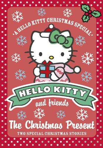 9780007515813: The Christmas Present (Hello Kitty and Friends)