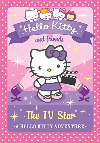 9780007515882: The TV Star (Hello Kitty and Friends, Book 9)