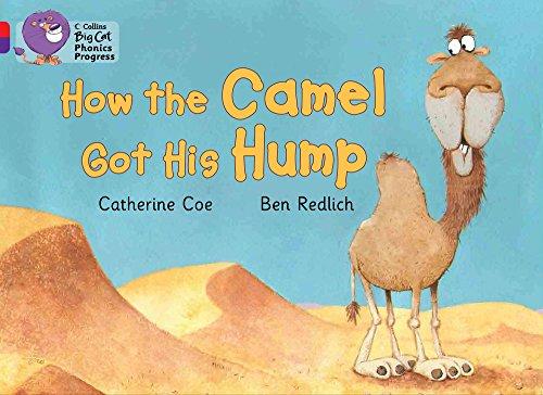 9780007516315: Collins Big Cat Phonics Progress - How the Camel Got His Hump: Band 02A Red A/Band 08 Purple