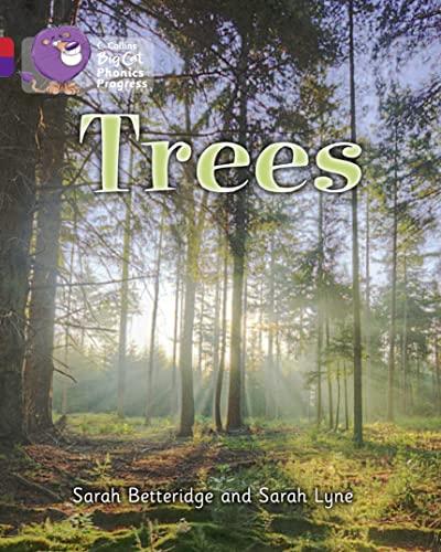 9780007516360: Collins Big Cat Phonics Progress - Trees: Band 02B Red B/Band 08 Purple
