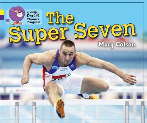 9780007516407: Collins Big Cat Phonics Progress - The Super Seven: Band 03 Yellow/Band 08 Purple