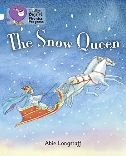 9780007516452: The Snow Queen (Collins Big Cat Phonics Progress)