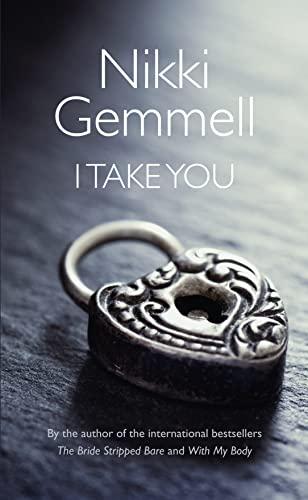 9780007516551: I Take You