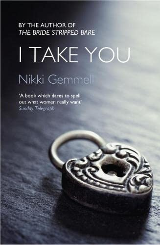 9780007516612: I Take You (Bride Stripped Bare Trilogy)