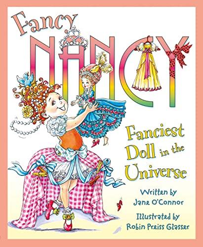 9780007516773: Fanciest Doll in the Universe (Fancy Nancy)