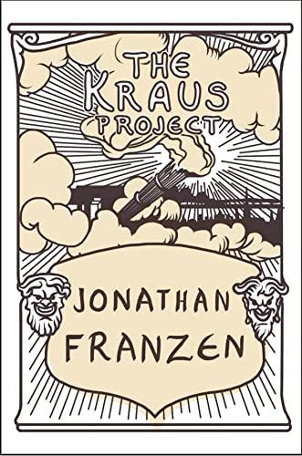 The Kraus Project: JONATHAN FRANZEN