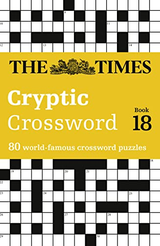 9780007517824: Times Cryptic Crossword Book 18: 80 of the world's most famous crossword puzzles (Crosswords)