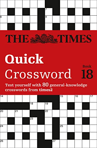 9780007517831: The Times Quick Crossword Book 18 (The Times 2 Crossword)