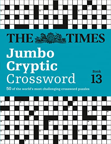 9780007517848: The Times Jumbo Cryptic Crosswork Book 13 (Times Jumbo Cryptic Crossword)