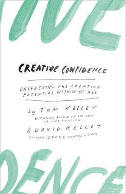 9780007517992: Creative Confidence: Unleashing the Creative Potential Within Us All