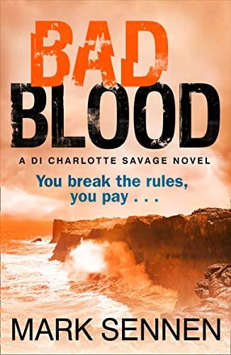 9780007518166: BAD BLOOD: A DI Charlotte Savage Novel (Di Charlotte Savage 2)