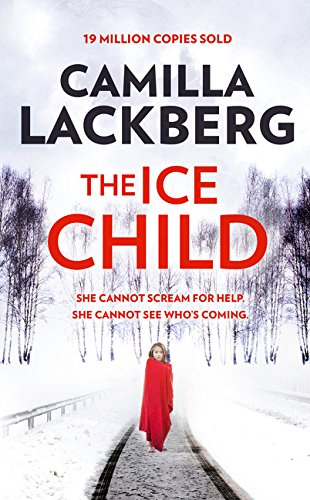9780007518340: The Ice Child (Patrik Hedstrom and Erica Falck, Book 9)