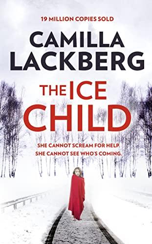 The Ice Child: Camilla Lackberg