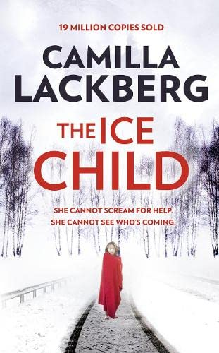 9780007518340: The Ice Child (Patrik Hedstrom and Erica Falck)