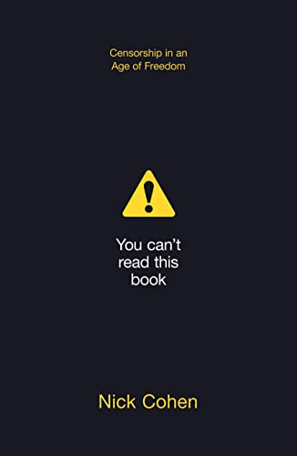 9780007518500: You Can't Read This Book: Censorship in an Age of Freedom