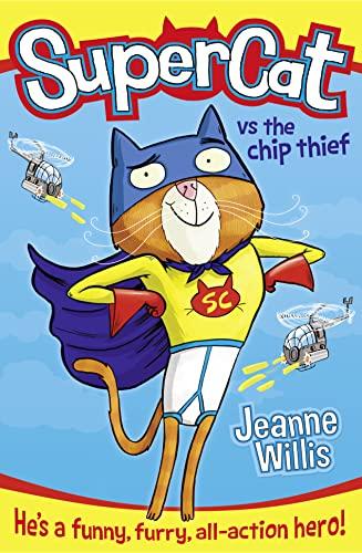 9780007518630: Supercat vs The Chip Thief