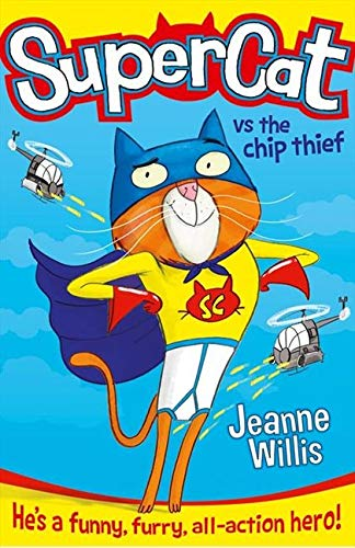 9780007518630: Supercat vs The Chip Thief (Supercat, Book 1)