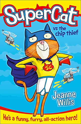 Supercat Vs the Chip Thief (0007518633) by Jeanne Willis