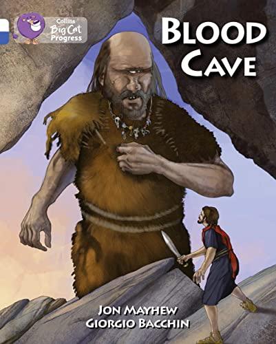 9780007519217: Blood Cave (Collins Big Cat Progress)
