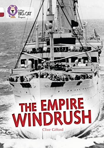 9780007519262: The Empire Windrush (Collins Big Cat Progress)