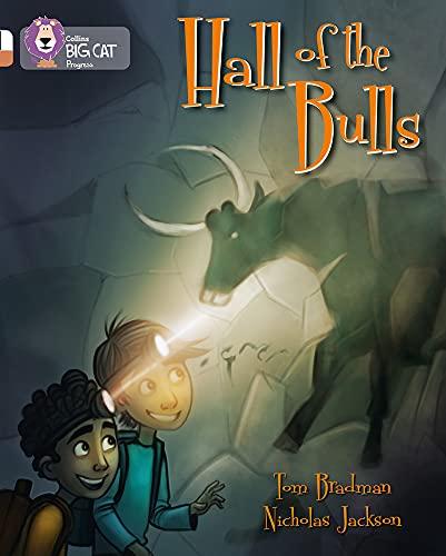 9780007519279: Hall of the Bulls: Band 10 White/Band 12 Copper (Collins Big Cat Progress)