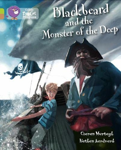 9780007519316: Blackbeard and the Monster of the Deep (Collins Big Cat Progress)