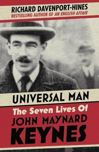 9780007519804: The Universal Man: The Seven Lives of John Maynard Keynes