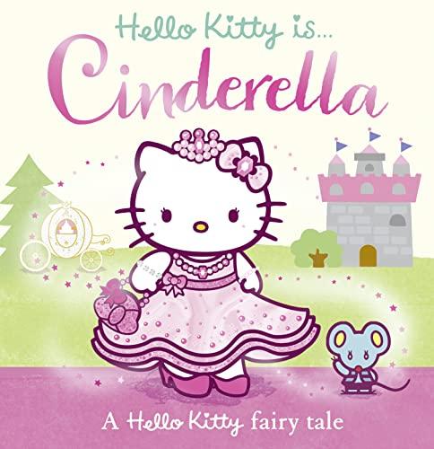 9780007519972: Hello Kitty is Cinderella