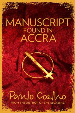 9780007520503 - PAULO COELLO: MANUSCRIPT FOUND IN ACCRA - Buch